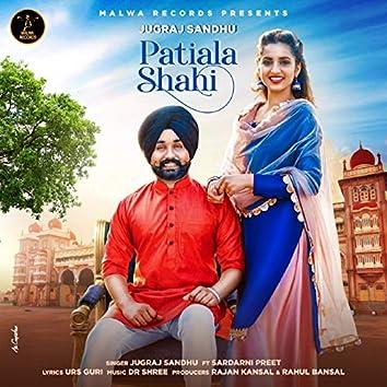Patiala Shahi (feat. Sardarni Preet)