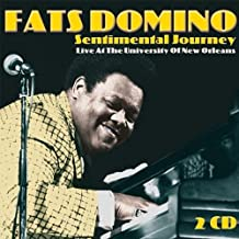 Sentimental Journey: Live at the University of New Orleans by Fats Domino (2013-05-03)