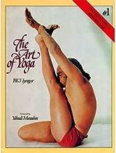 The Art of Yoga [Oct 17, 2005] B.K.S. Iyengar