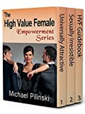 The High Value Female Empowerment Series: Boxed Set (English Edition)