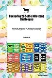 Boxspring 20 Selfie Milestone Challenges Boxspring Milestones for Memorable Moments, Socialization, Indoor & Outdoor Fun, Training Volume 3