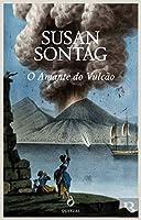 O Amante do Vulcão (Portuguese Edition)