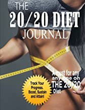 The 20/20 Diet Journal: The Ultimate Weight Loss Solution