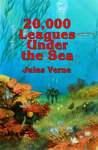 20,000 Leagues Under the Sea (Annotated) (Unabridged) (English Edition)