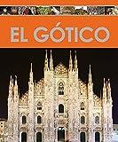 El gótico (Enciclopedia Del Arte)
