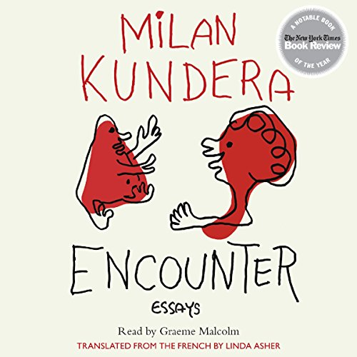 Encounter     Essays              By:                                                                                                                                 Milan Kundera                               Narrated by:                                                                                                                                 Graeme Malcolm                      Length: 4 hrs and 23 mins     16 ratings     Overall 4.3