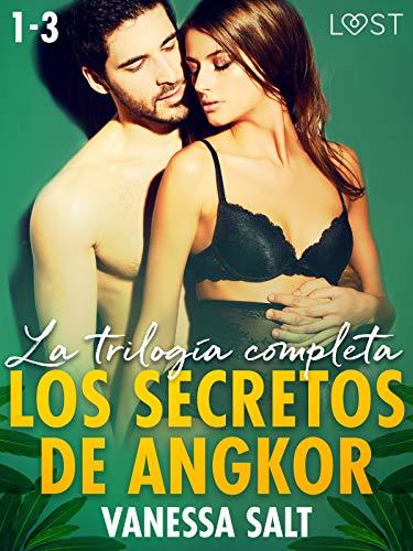 Los secretos de Angkor – la trilogía completa (LUST) de Vanessa Salt