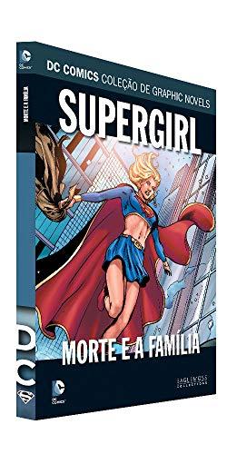 Dc Graphic Novels Ed. 118 - Supergirl: Morte E A Família