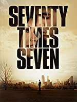 Seventy Times Seven [DVD]