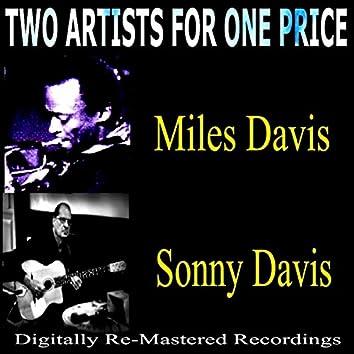 Two Artists For One Price: Miles Davis & Sonny Davis
