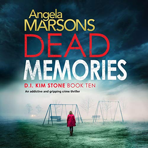 Dead Memories: An addictive and gripping crime thriller     Detective Kim Stone Crime Thriller, Book 10              De :                                                                                                                                 Angela Marsons                               Lu par :                                                                                                                                 Jan Cramer                      Durée : 9 h et 29 min     Pas de notations     Global 0,0