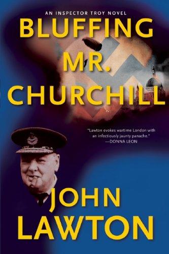 Bluffing Mr. Churchill: An Inspector Troy Thriller