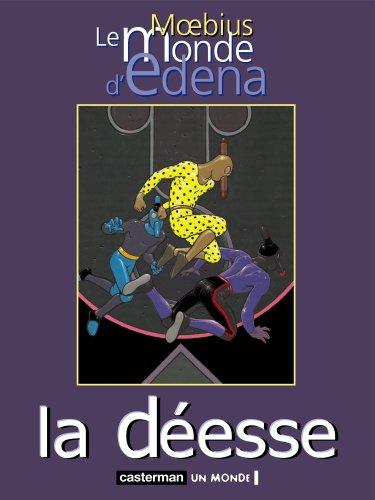 Le Monde d'Edena, tome 3 : La déesse