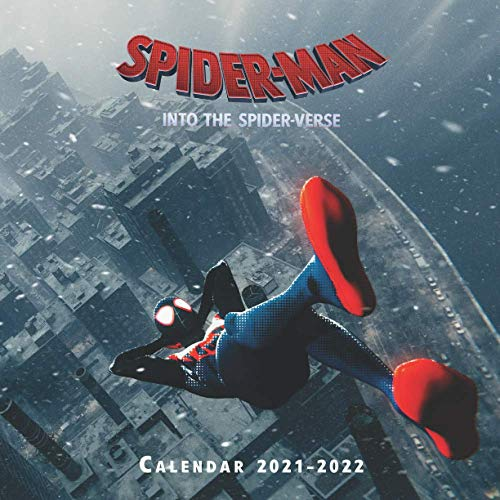 Spider Man Into the Spider Verse Calendar 2021-2022: Wall calendar with 16 Months & 17 Colorful Posts