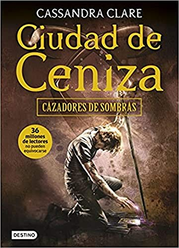 Ciudad de Ceniza: Cazadores de sombras 2 (La Isla del Tiempo Plus)