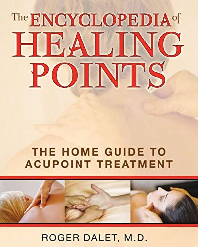The Encyclopedia of Healing Points The Home Guide to Acupoint Treatment product image