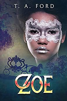 Zoe: The Nobleman and his Forbidden Love by [TA Ford]