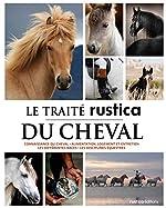 LE TRAITE RUSTICA DU CHEVAL de Géraldine Blanchard