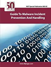 NIST Special Publication 800-83 Guide to Malware Incident Prevention and Handling