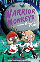 Warrior Monkeys and the Deadly Trap (Warrior Monkeys 2)