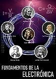 Fundamentos de la electrónica: El libro de referencia de la electrónica; desde los conceptos más elementales hasta el microprocesador