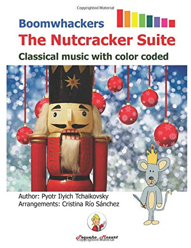 Boomwhackers The Nutcracker Suite.: Classical music with color coded (English Edition)