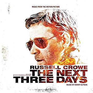 The Next Three Days (Original Motion Picture Soundtrack)