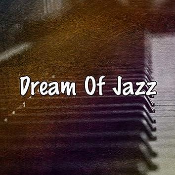 Dream Of Jazz