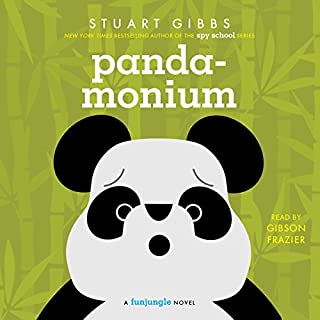 Panda-monium                   By:                                                                                                                                 Stuart Gibbs                               Narrated by:                                                                                                                                 Gibson Frazier                      Length: 7 hrs and 17 mins     105 ratings     Overall 4.6