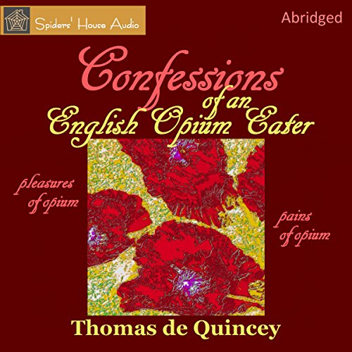 Confessions of an English Opium-Eater audiobook cover art
