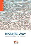 River's Way: The Process Science of the Dreambody