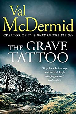 The Grave Tattoo: The riveting psychological thriller from the author of Sunday Times crime fiction bestsellers