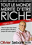 Tout le monde mérite d'être riche - Ou tout ce que vous n'avez jamais appris à l'école à propos de votre argent - 3e édition - Format Kindle - 17,99 €