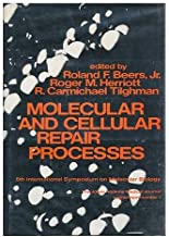 Molecular and Cellular Repair Processes. Fifth International Symposium on Molecular Biology, Baltimore, 1971. Sponsored by Miles Laboratories, Thomas ... of the Johns Hopkins medical journal, no. 1)
