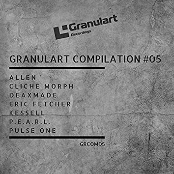 Granulart Compilation #05