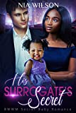 The Surrogate's Secret: A BWWM Romance