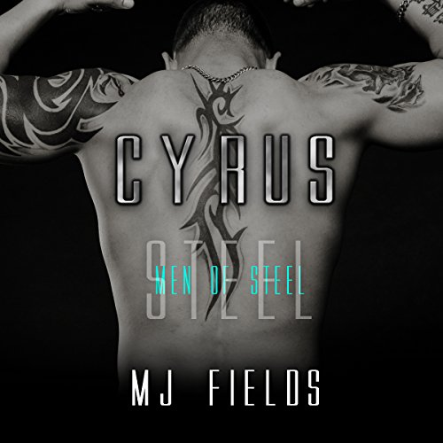 Cyrus     Men of Steel, Book 2              By:                                                                                                                                 MJ Fields                               Narrated by:                                                                                                                                 Lauren Sweet,                                                                                        Tobias Ezra Queen                      Length: 7 hrs and 50 mins     247 ratings     Overall 4.6