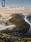 DuMont BILDATLAS Saarland: Lebenslust an der Saar