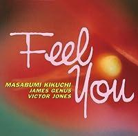 Feel You by Masabumi Kikuchi (2015-12-09)