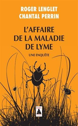 L'affaire de la maladie de Lyme : Une enquête PDF Books