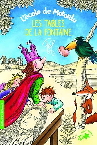 L'école de Motordu : Les tables de La Fontaine - FOLIO CADET PREMIERS ROMANS - de 7 à 10 ans