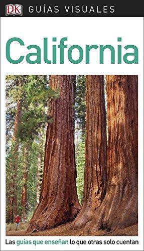 Guía Visual California: Las guías que enseñan lo que otras solo cuentan (Guías visuales)