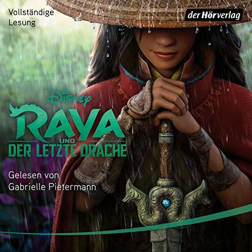 Raya und der letzte Drache: Hörbücher zu Disney-Filmen und -Serien 17