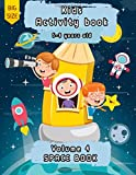 Kids Activity Book   5-9 years old   space book   volume 4: activity book for kids   a fun kid workbook game   Problem-Solving and puzzles   kids ... ! (Kids Activity books series by Allan Honor)