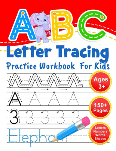 ABC Letter Tracing Practice Workbook for Kids: Learning To Write Alphabet, Numbers and Line Tracing.