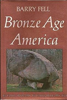 Bronze-Age America 0316277711 Book Cover
