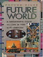 Future World 0761307400 Book Cover