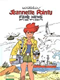 Jeannette Pointu, Tome 21 - Fake News Fiction