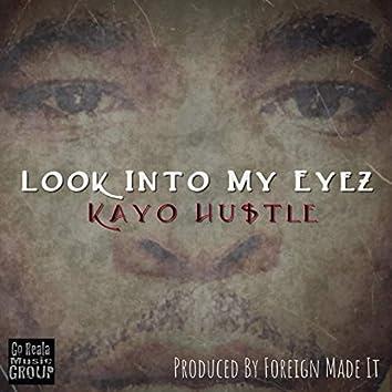 Look Into My Eyez