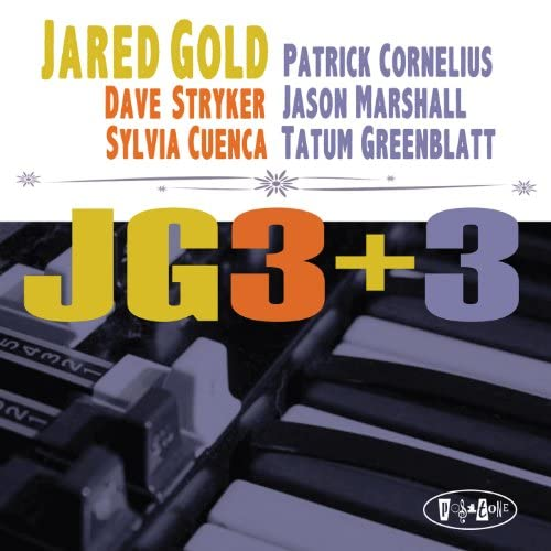 Jared Gold feat. Dave Stryker & Sylvia Cuenca